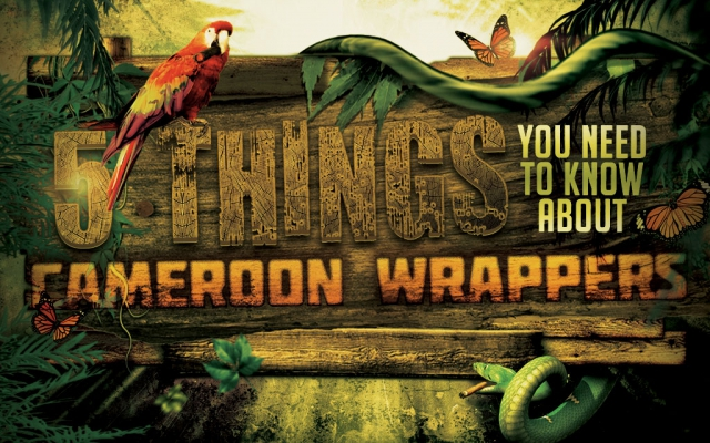 5 Things You Need to Know About…Cameroon Wrapper