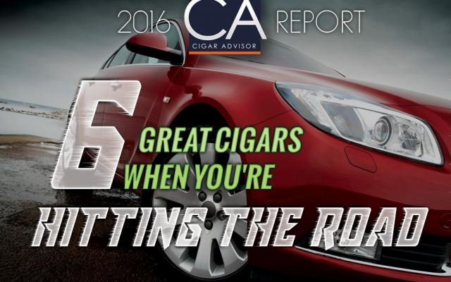 Road Cigars: Six Perfect Smokes When You're Hitting the Road
