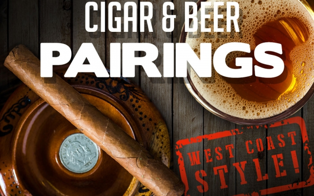 2016 CA Report: West Coast Beer & Cigar Pairings