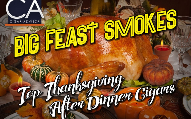 CA Report 2016: Top Thanksgiving After Dinner Cigar Picks