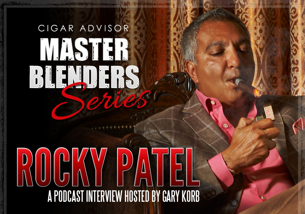 rocky patel master blenders cigar advisor interview