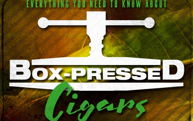 CACover things you need to know about box pressed cigars