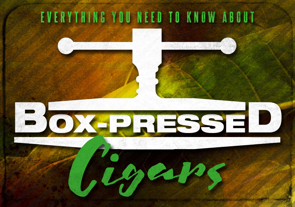 2017 CA Report: Everything You Need to Know About Box Pressed Cigars