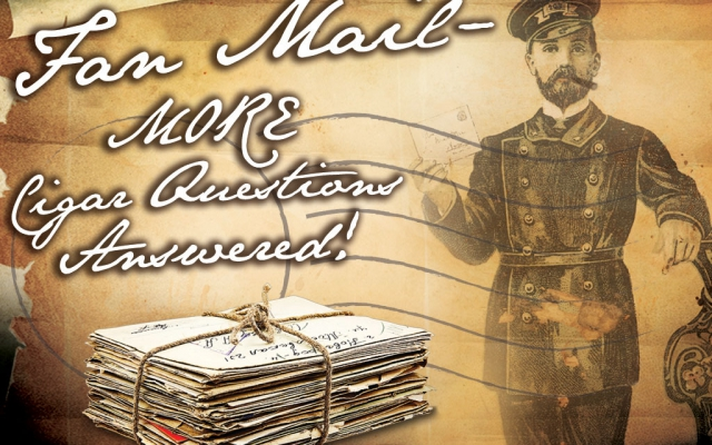 fan mail cigar questions part 18