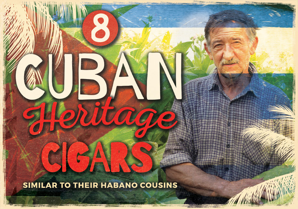 2017 CA Report: Cuban Heritage Cigar Brands Close to Their Habano Cousins