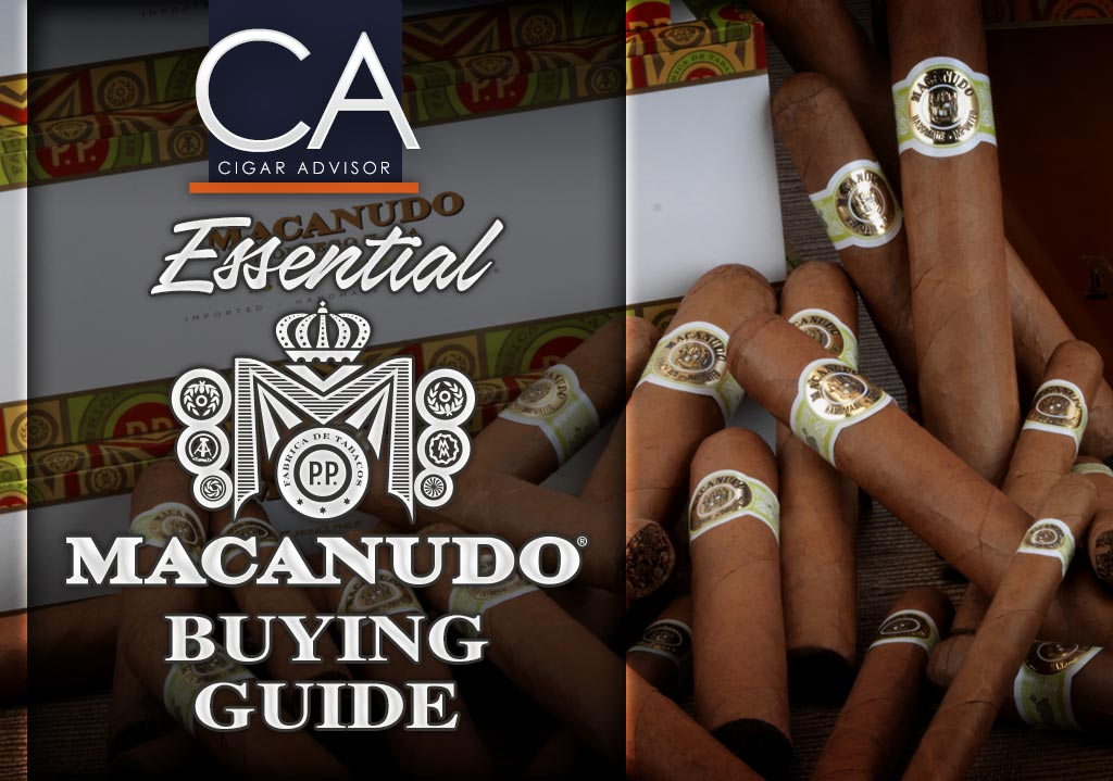 2017 CA Report: The Essential Macanudo Cigar Review & Buying Guide