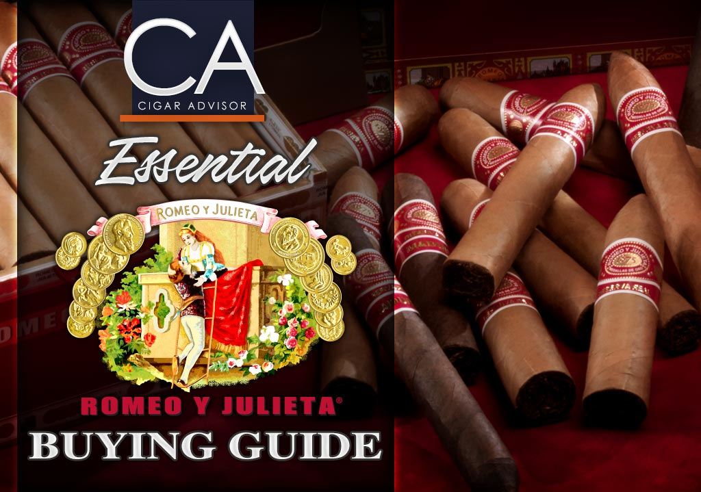 2017 CA Report: Essential Romeo y Julieta Cigars Review & Tasting Guide