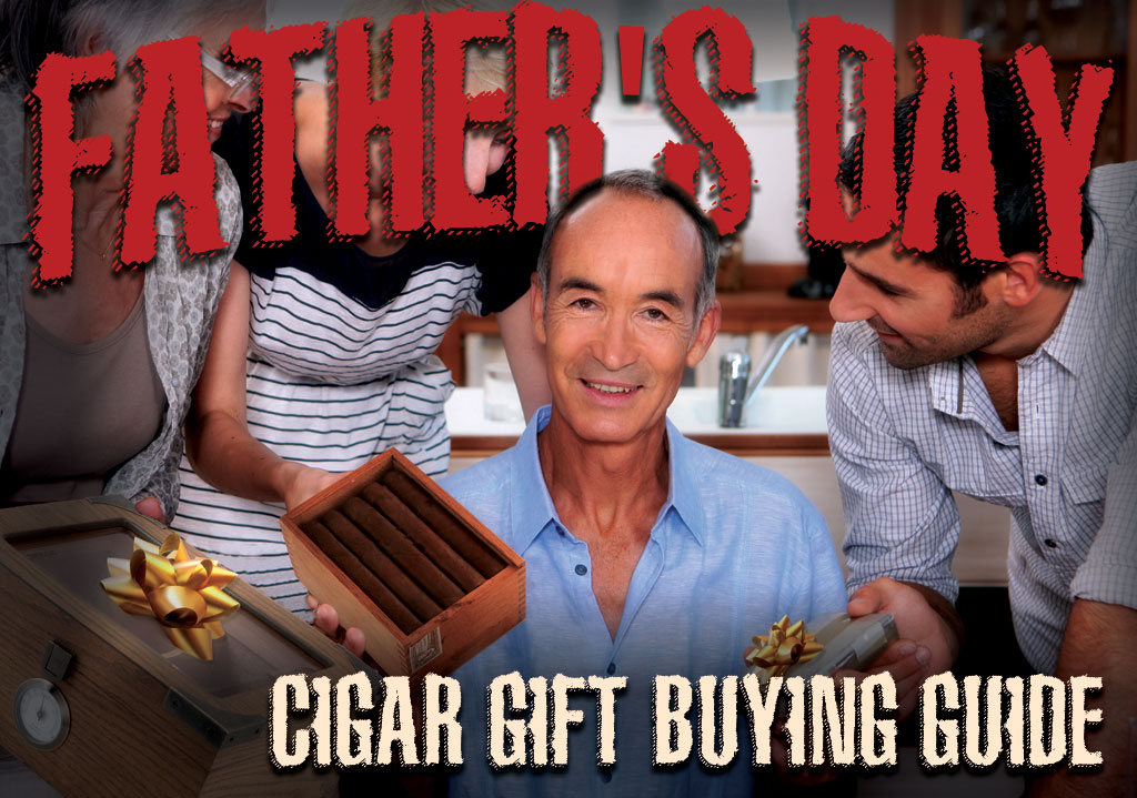 2017 CA Report: Father's Day Cigar Gift Guide