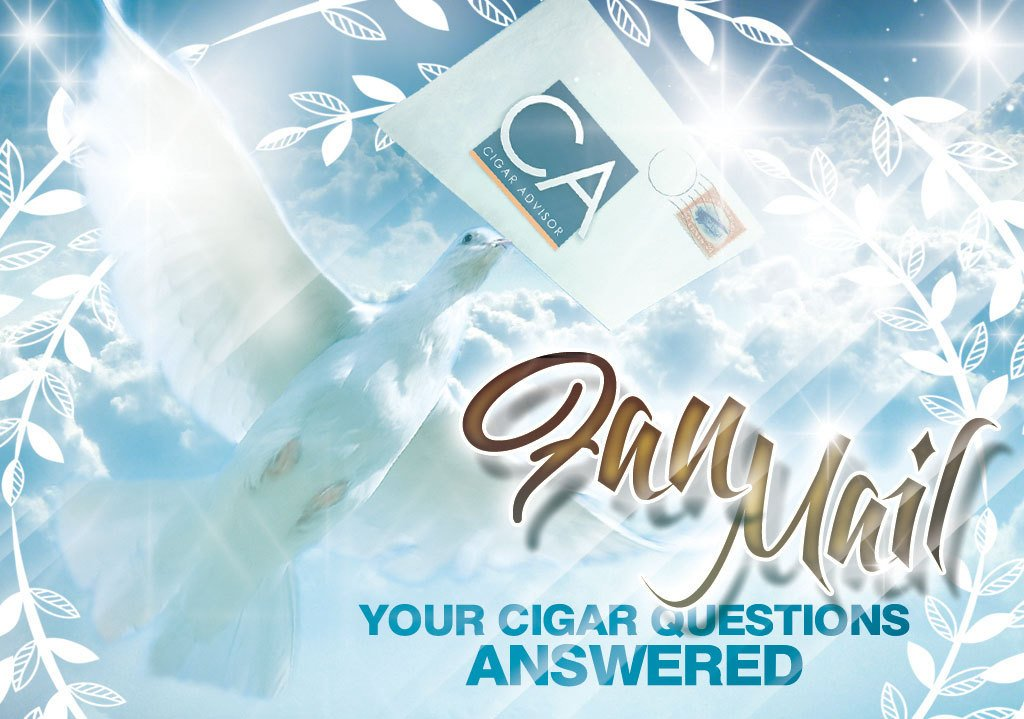 Fan Mail: Your Burning Cigar Questions – Answered (Part 22)