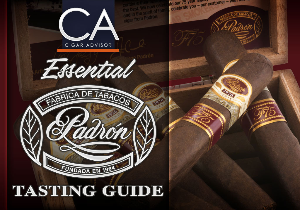 2017 CA Report: The Essential Cigar Advisor Guide to Padron Cigars