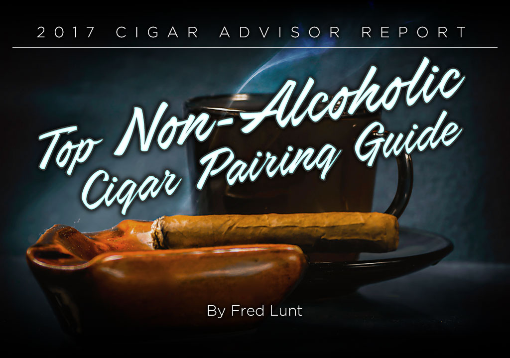 2017 CA Report: Top Non-Alcoholic Drink and Cigar Pairings