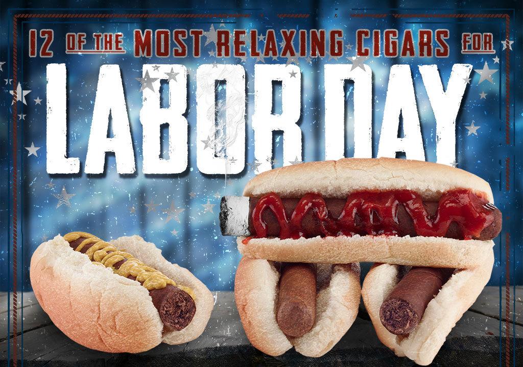 2017 CA Report: Top 12 Labor Day Cigars