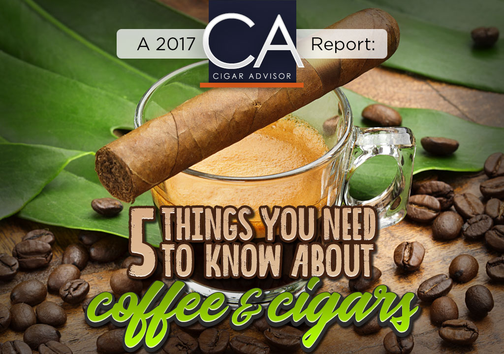 5 Things You Need to Know About… Coffee and Cigars