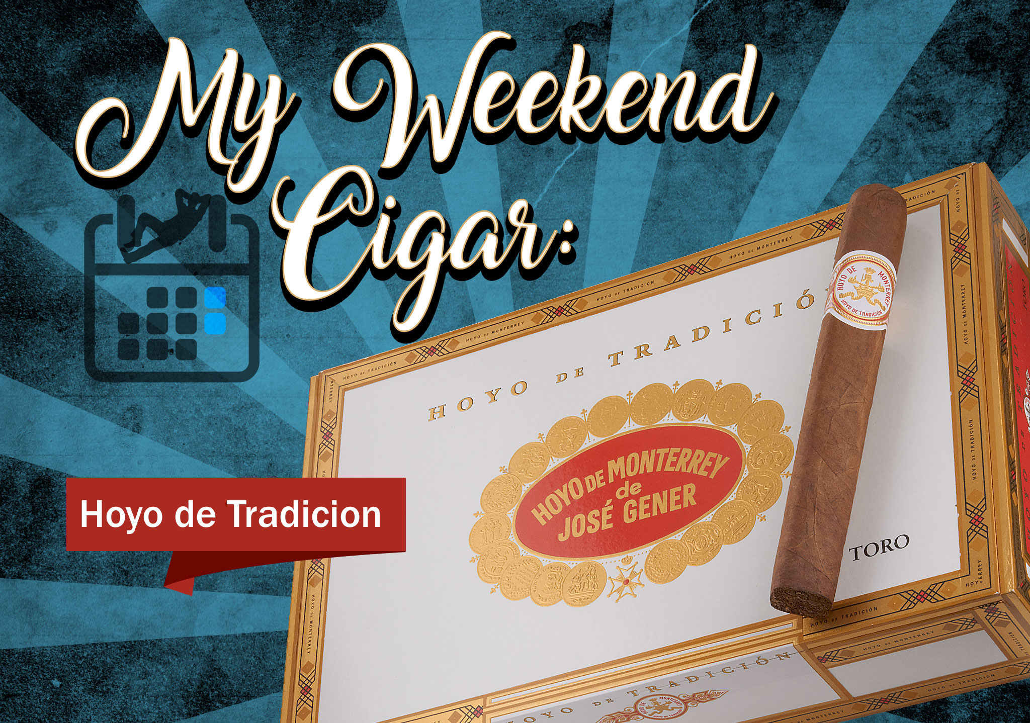 My Weekend Cigar – Sept. 25, 2017: Hoyo de Tradicion