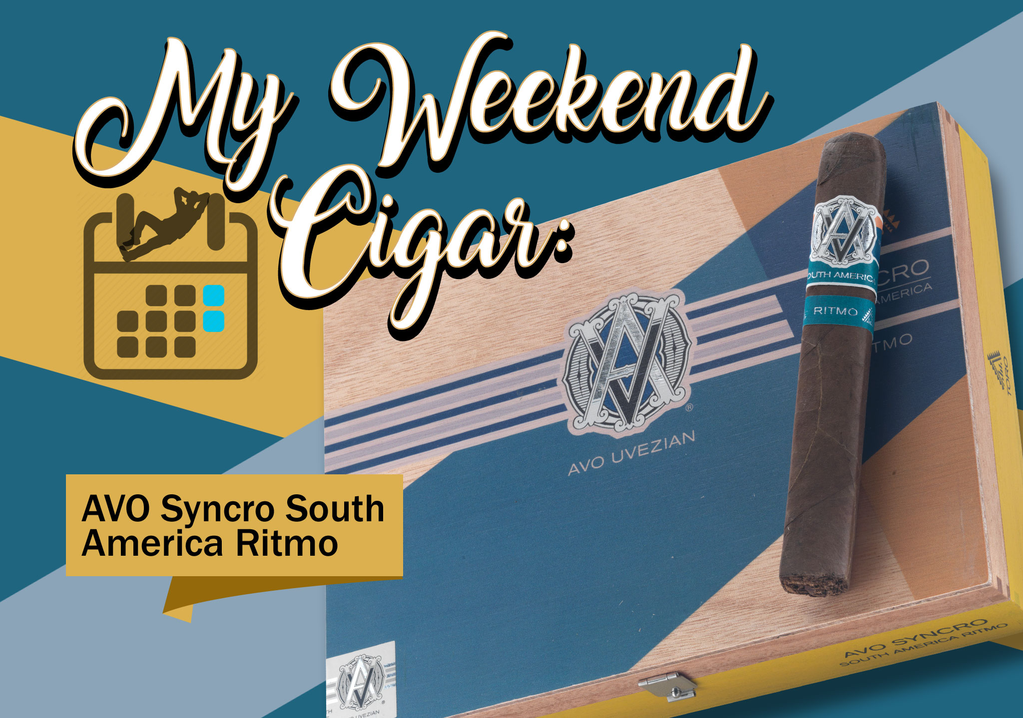 My Weekend Cigar – Oct. 2, 2017: AVO Syncro South America Ritmo