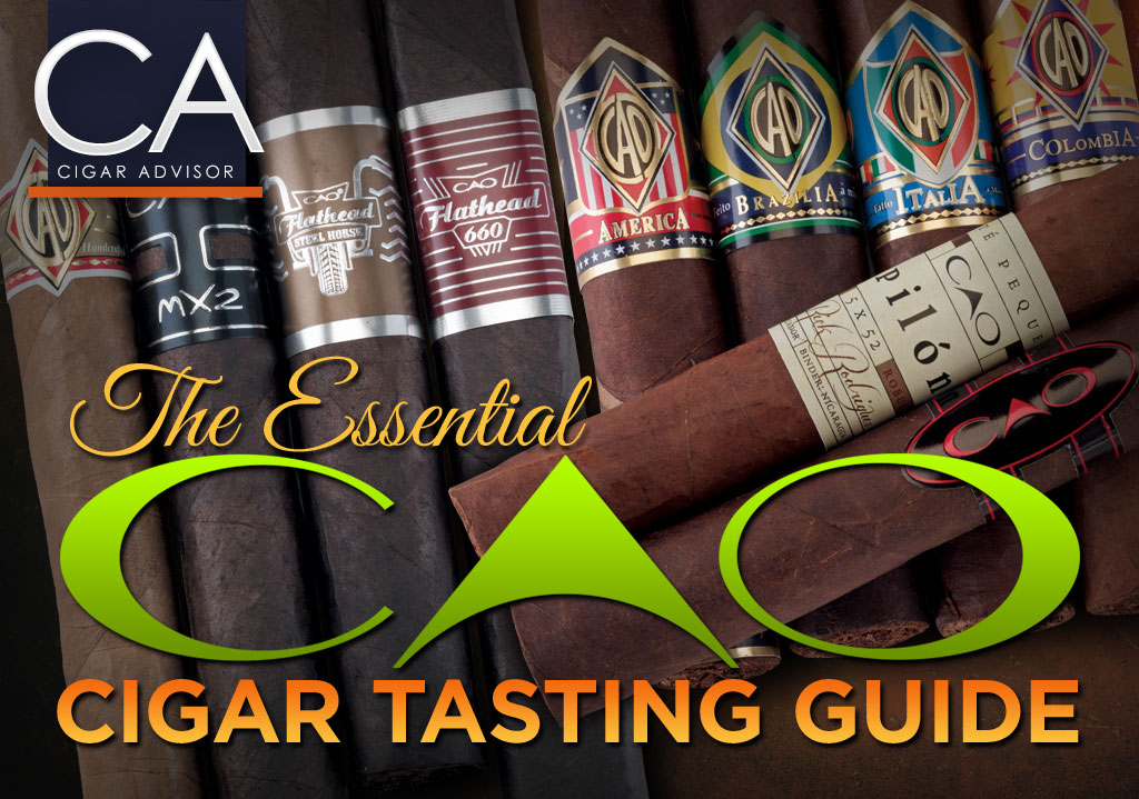 2017 CA Report: The Essential Cigar Advisor Guide to CAO Cigars