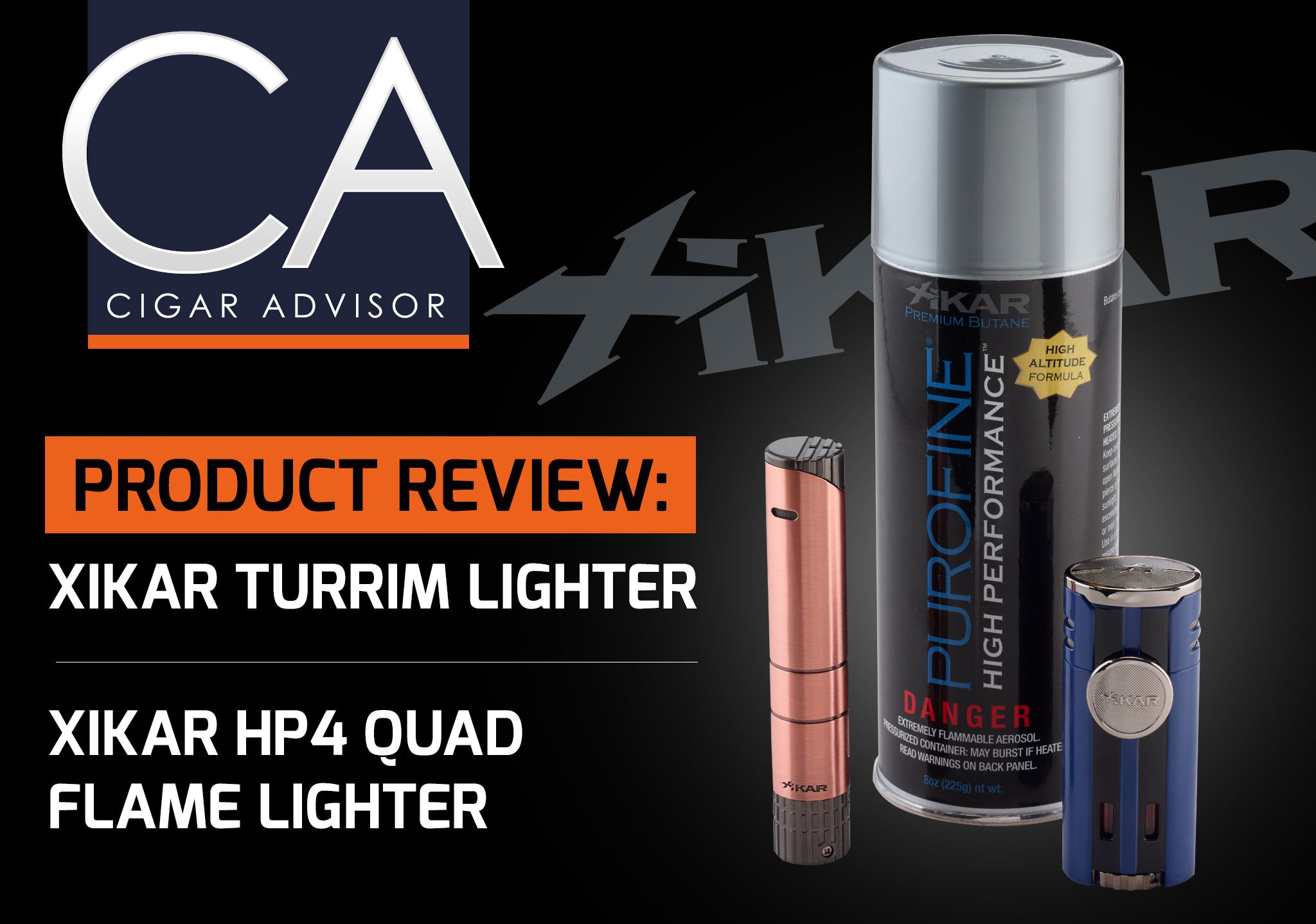 CA Reviews: XIKAR Cigar Lighters – Turrim & HP4 Lighters + PuroFine Butane