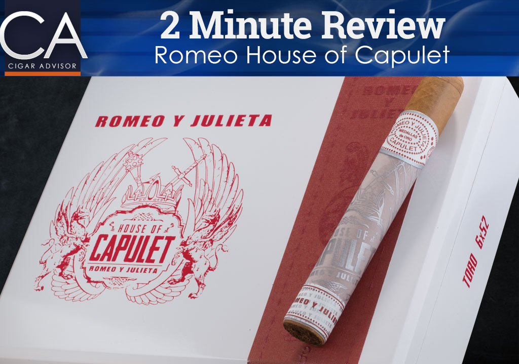 2 Minute Cigar Review: Romeo y Julieta Capulet