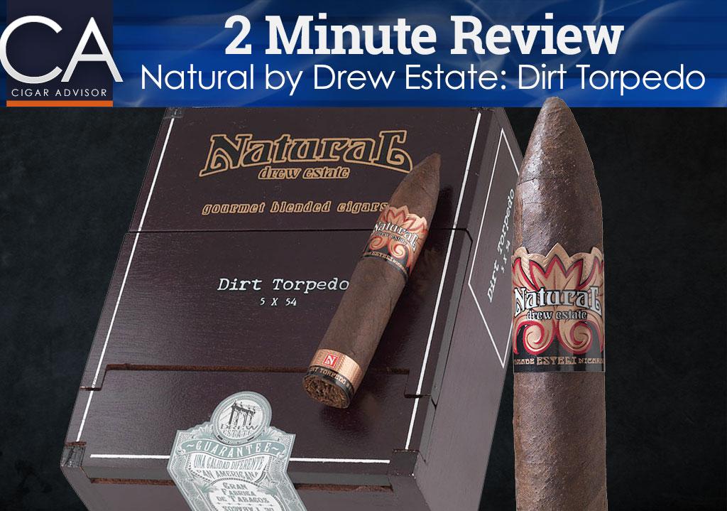 2 Minute Cigar Review: Natural by Drew Estate Dirt Torpedo