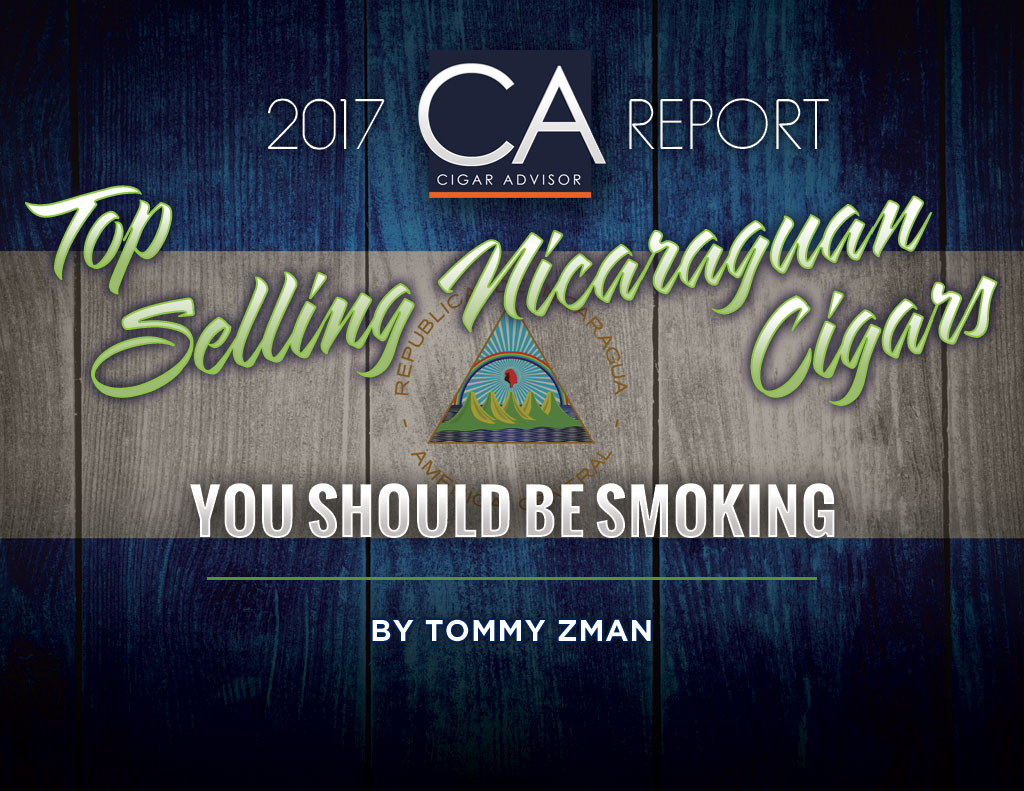 CA Report 2017: Top Selling Nicaraguan Cigars of 2017