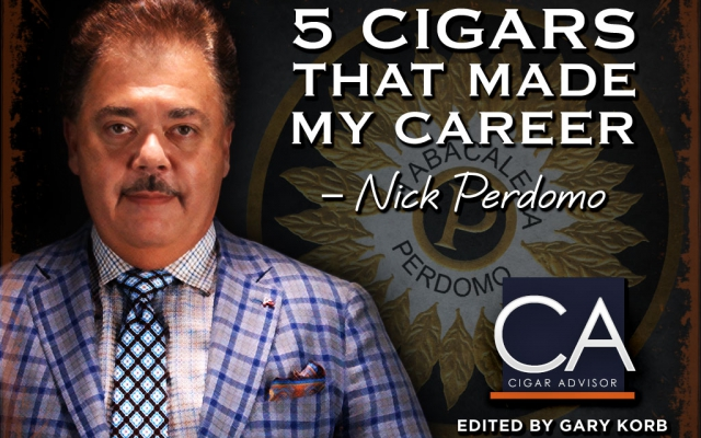 Nick Perdomo Top 5 Cigars that made my career CACover