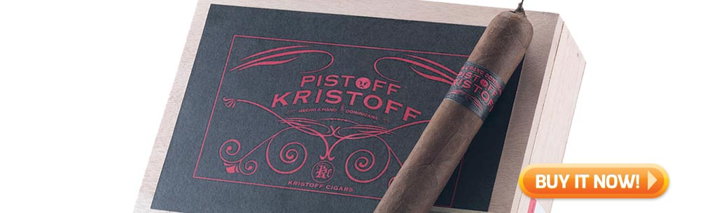 top new cigars pistoff kristoff cigars oct 20 2017