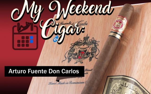 arturo fuente don carlos cigar review my weekend cigar