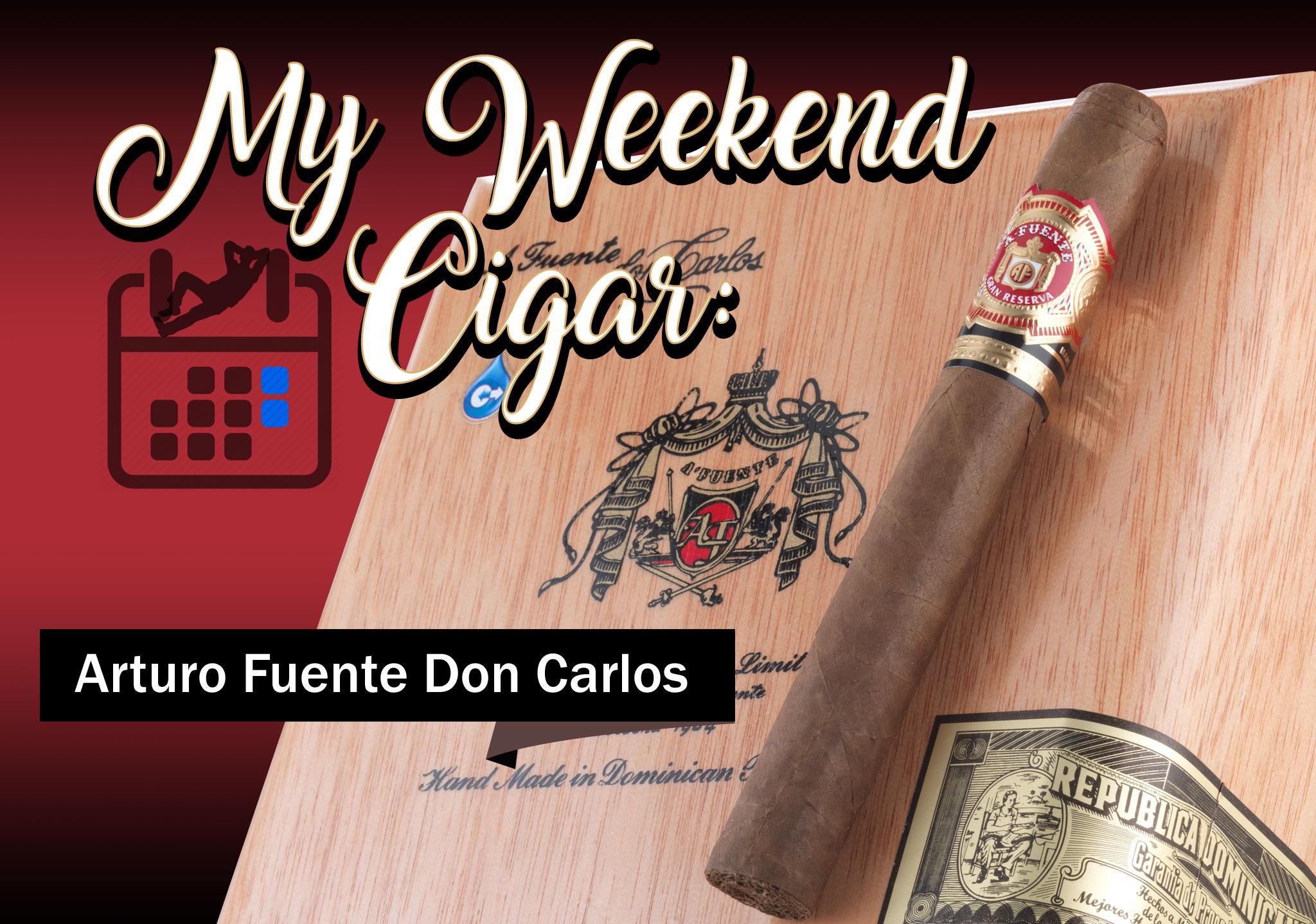 My Weekend Cigar – Nov. 6, 2017: Arturo Fuente Don Carlos
