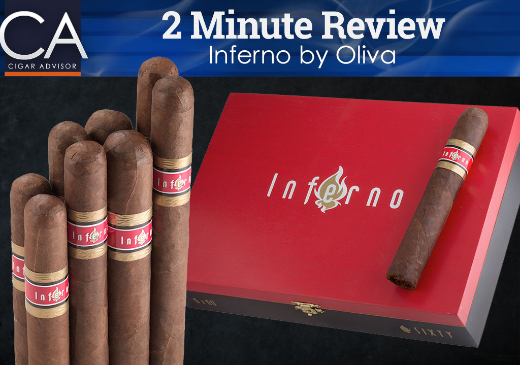 2 Minute Cigar Review: Inferno Cigars by Oliva