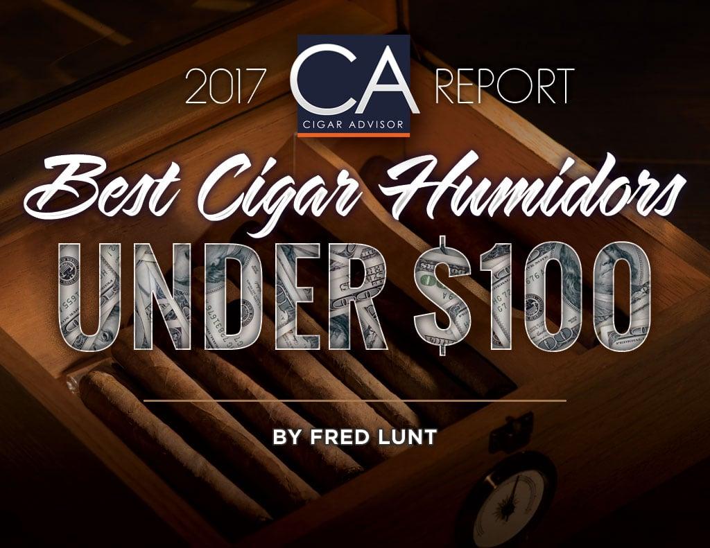 2017 CA Report: Best Humidors Under $100