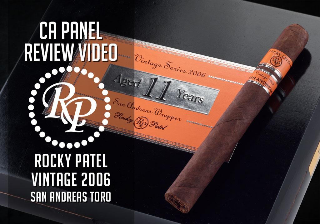 Cigar Advisor Panel: Rocky Patel Vintage 2006 San Andreas Cigar Review – Video