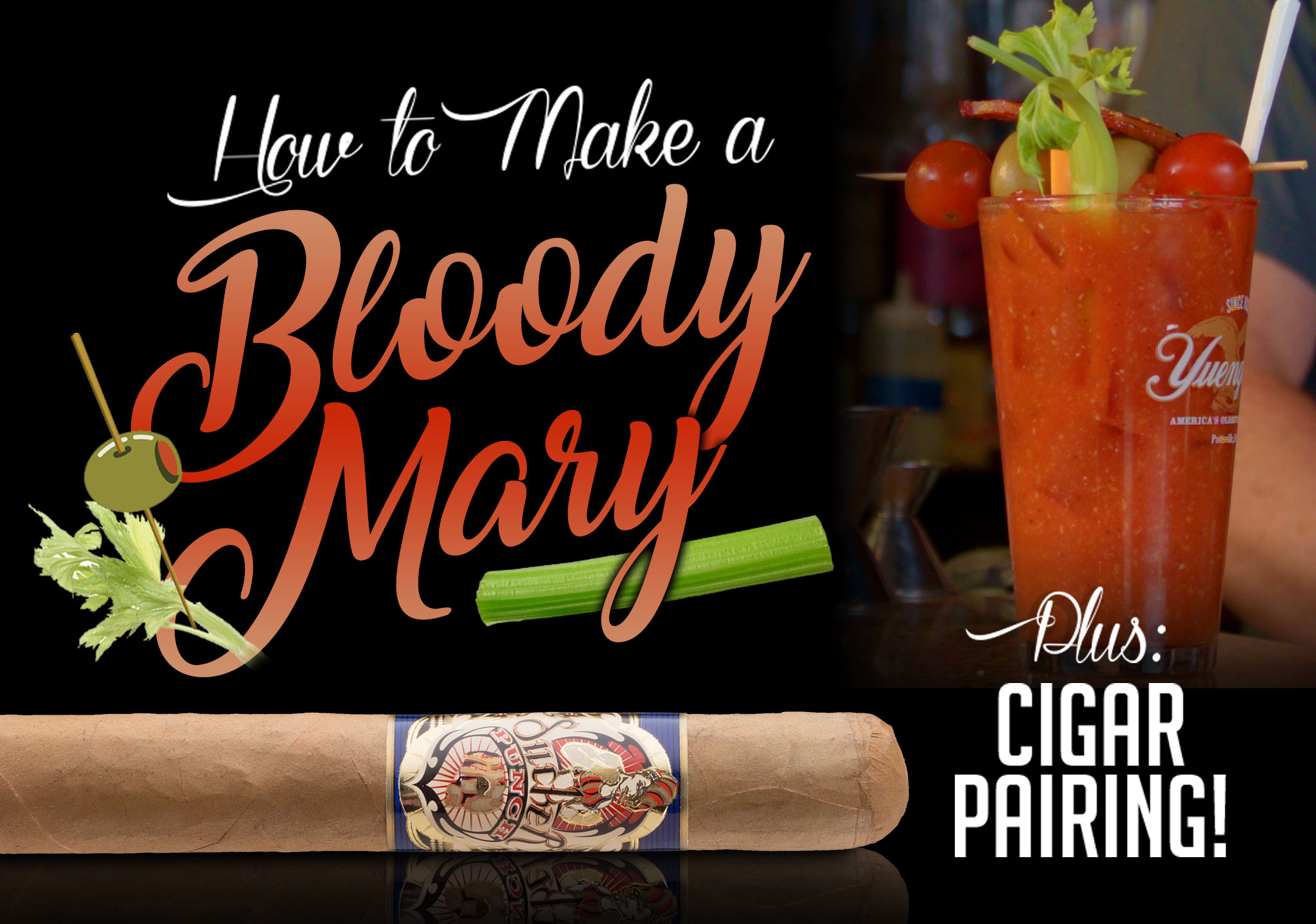 How to Make a Bloody Mary + Cigar Pairing Recommendation