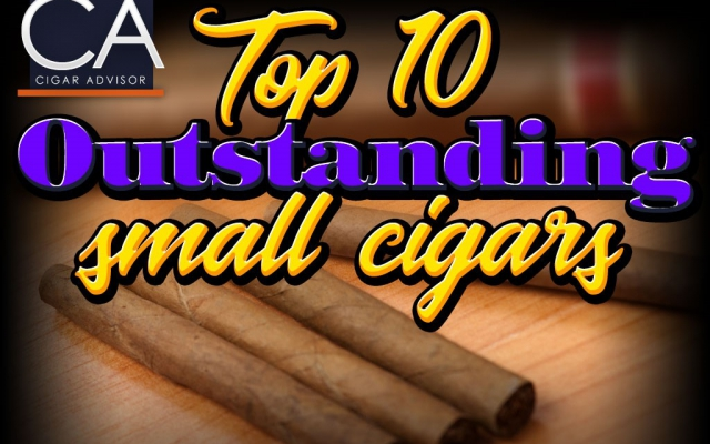 Top 10 Outstanding Small Cigars