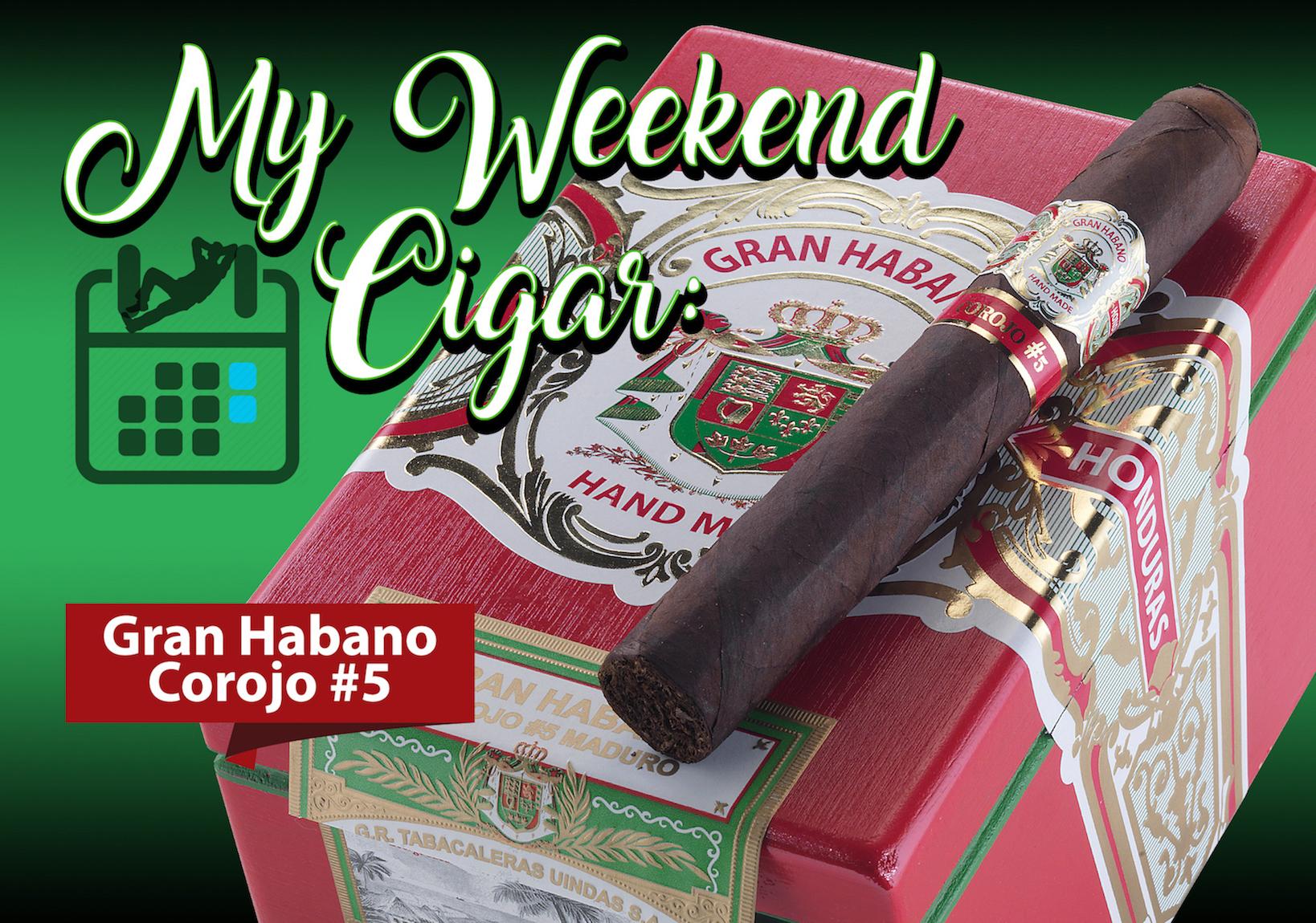 My Weekend Cigar: Jan. 29, 2018 – Gran Habano #5 Corojo Gran Robusto