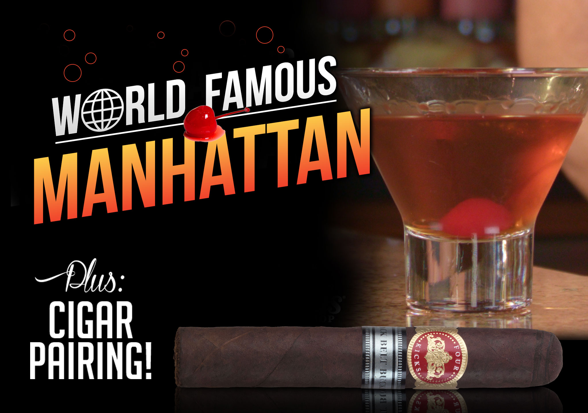 How to Make a Manhattan + Cigar Pairing Recommendation
