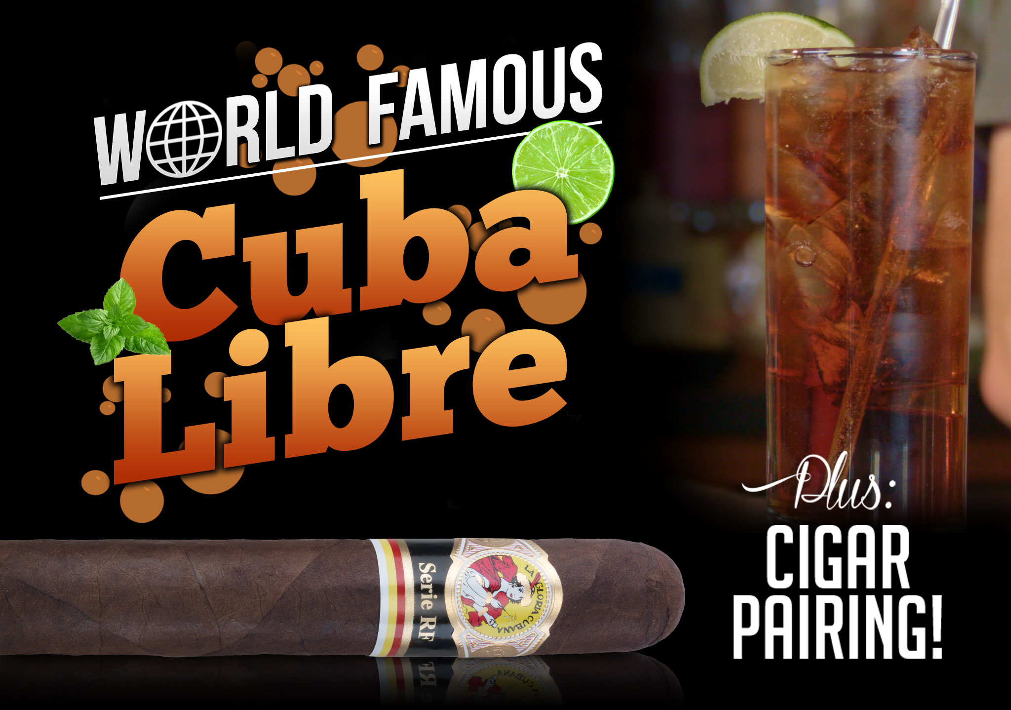 How to Make a Cuba Libre + Cigar Pairing Recommendation