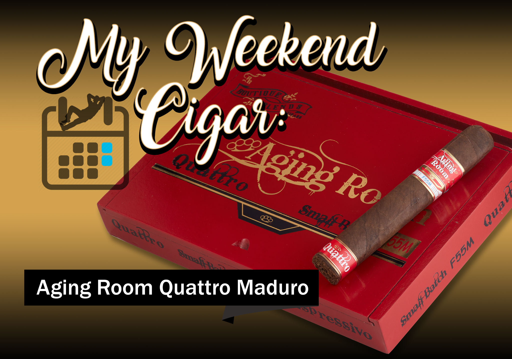 My Weekend Cigar: Mar. 12, 2018 – Aging Room Small Batch Quattro F55M Vibrato