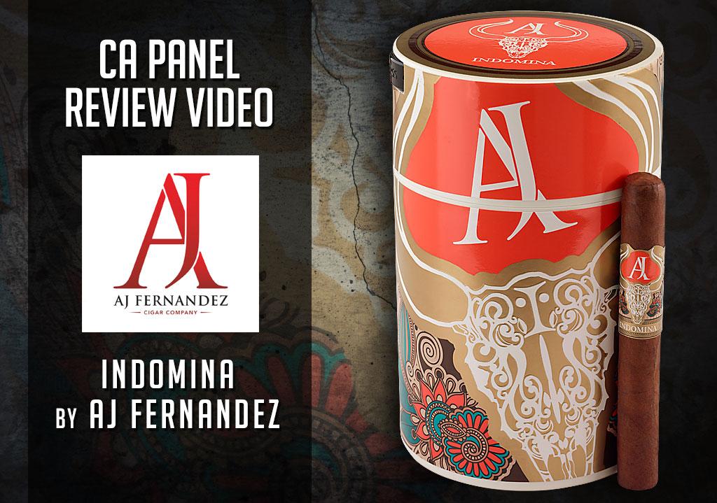 Cigar Advisor Panel: Indomina by AJ Fernandez Cigar Review – Video