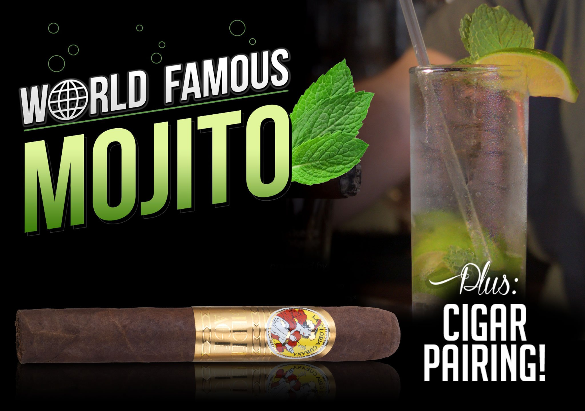 How to Make a Mojito + Cigar Pairing Recommendation