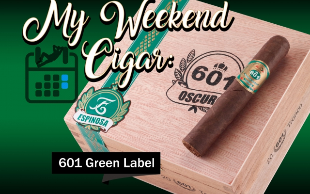 601 green label oscuro tronco cigar review CA Cover MWC
