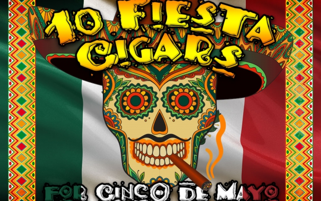 top 10 cinco de mayo cigars CACover