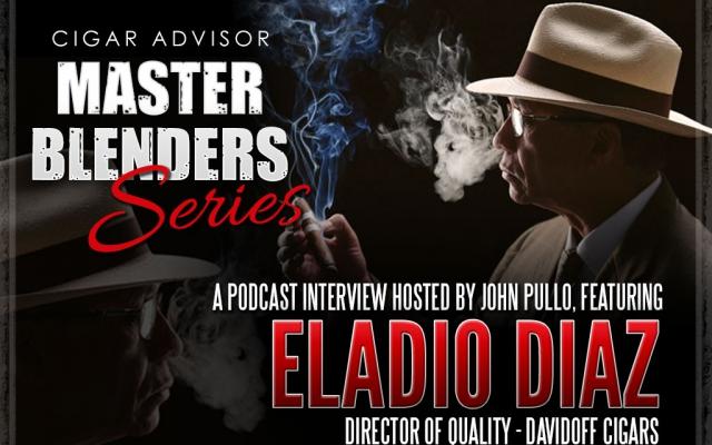 eladio diaz davidoff cigars master blender interview video podcast