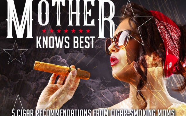 Mothers day cigars cigar smoking moms CACover