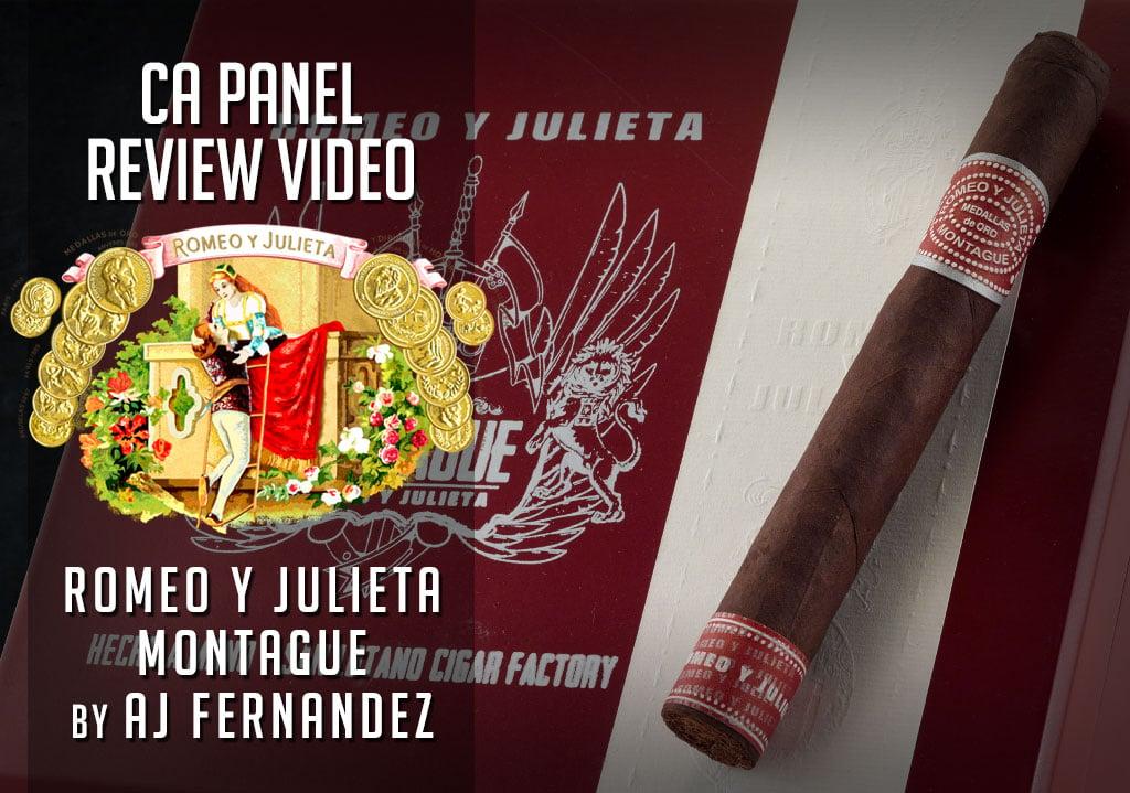 Cigar Advisor Panel: Romeo y Julieta Montague by AJ Fernandez Cigar Review