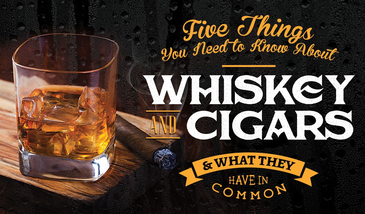 5 Things You Need to Know About: Whiskey and Cigars