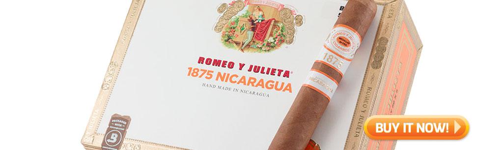 Shop Romeo y Julieta 1875 Nicaragua cigars at Famous Smoke Shop