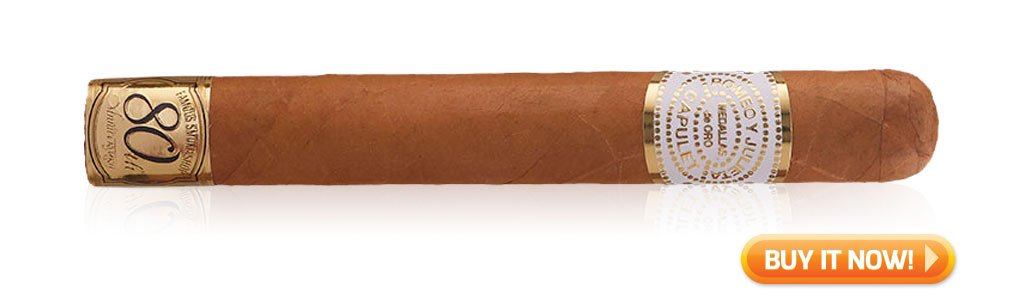 best cigars for manning the grill romeo y julieta house of capulet famous 80th anniversary cigars at Famous Smoke Shop