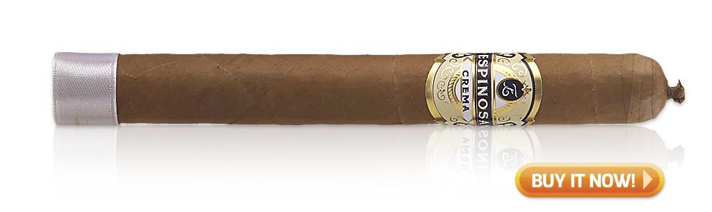 Best Cigars for Morning, Noon and Night Espinosa Crema cigars at Famous Smoke Shop