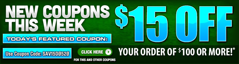New Coupons this week! Save $15 off your order of $100 or more.