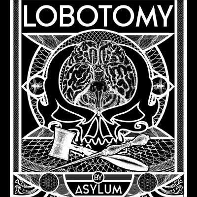 Asylum Lobotomy